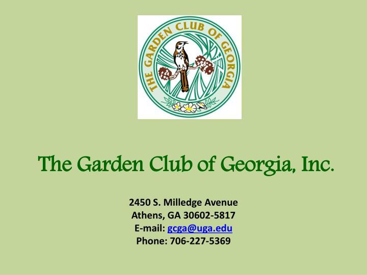 The Garden Club of Georgia, Inc.