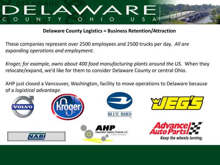 Delaware County Logistics = Business Retention/Attraction