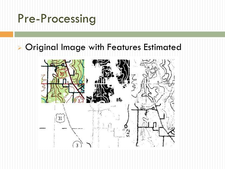 Pre-Processing