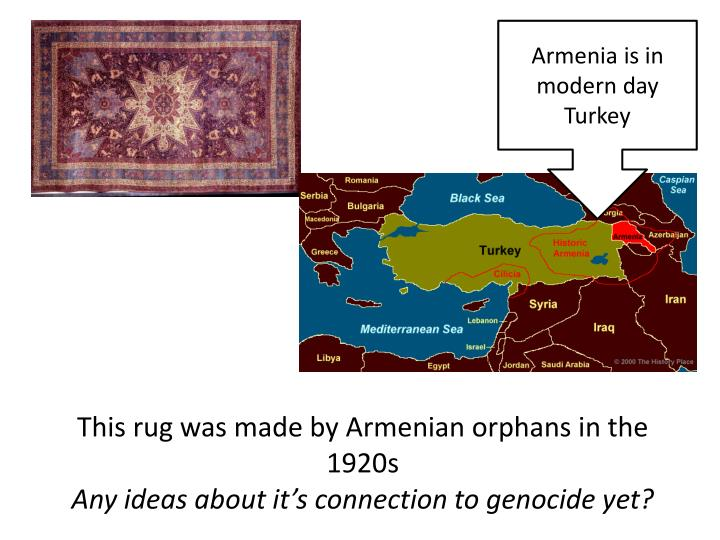 Armenia is in modern day Turkey
