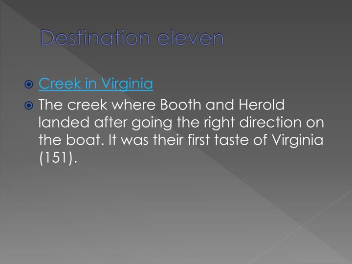 Destination eleven