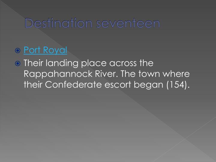 Destination seventeen