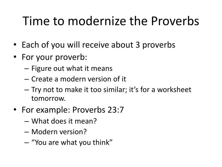 Time to modernize the Proverbs