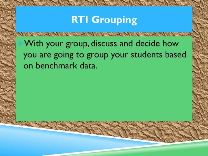 RTI Grouping