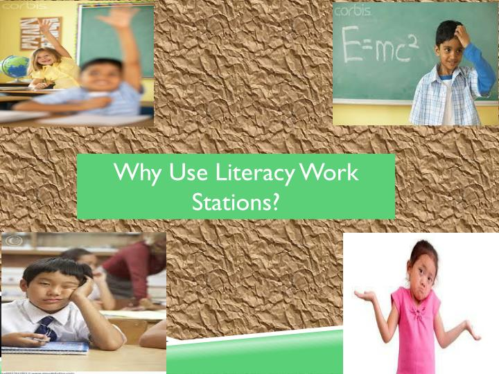 Why Use Literacy Work Stations?