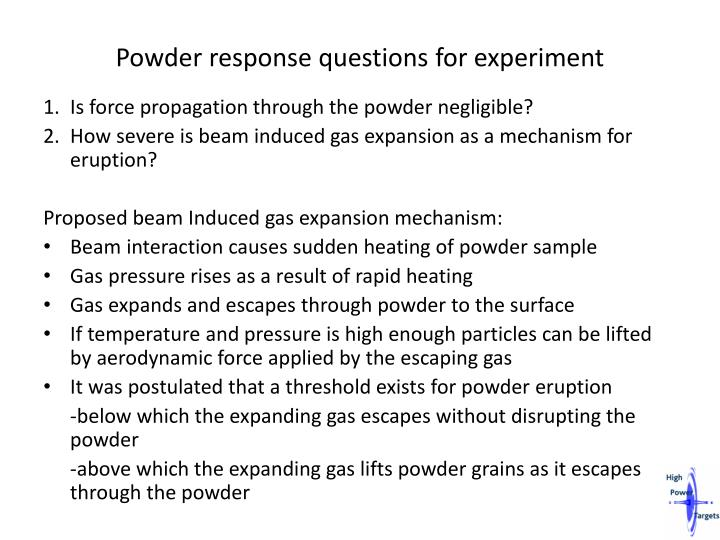 Powder response questions for experiment