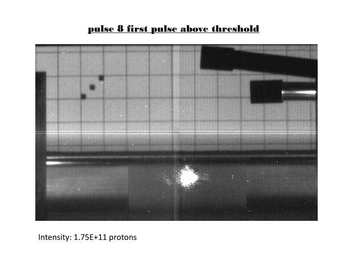 pulse 8 first pulse above threshold