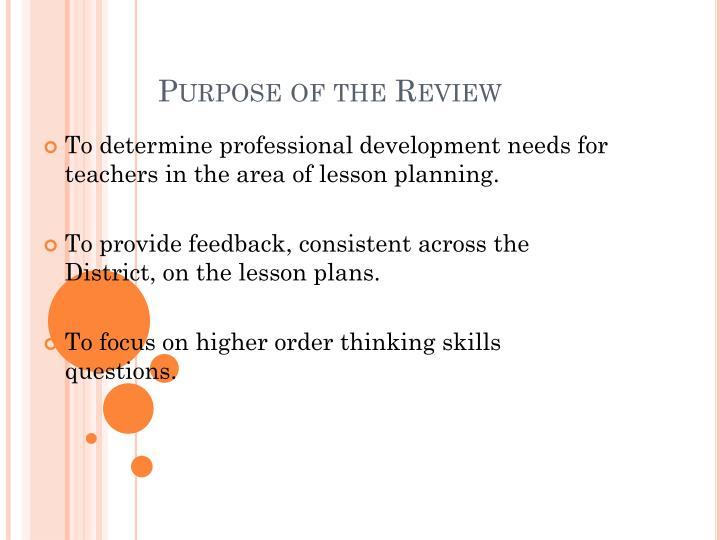 Purpose of the Review