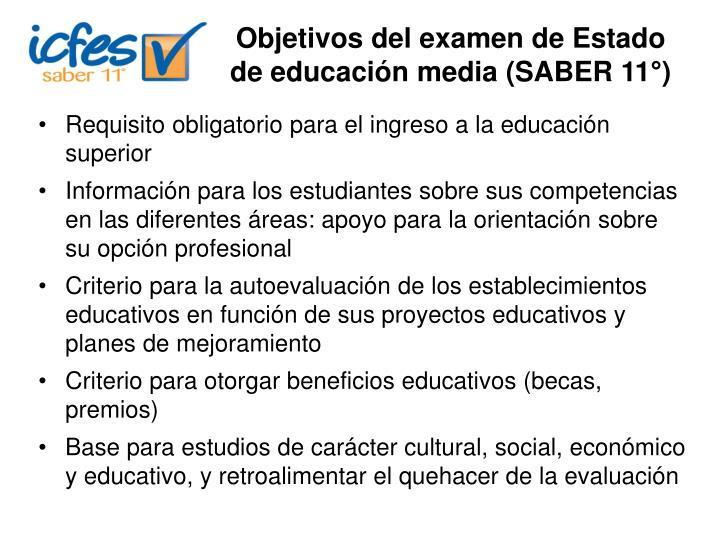 Objetivos del examen de Estado de educación media (SABER 11°)