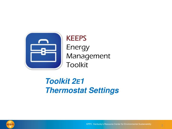 Keeps energy management toolkit toolkit 2e1 thermostat settings