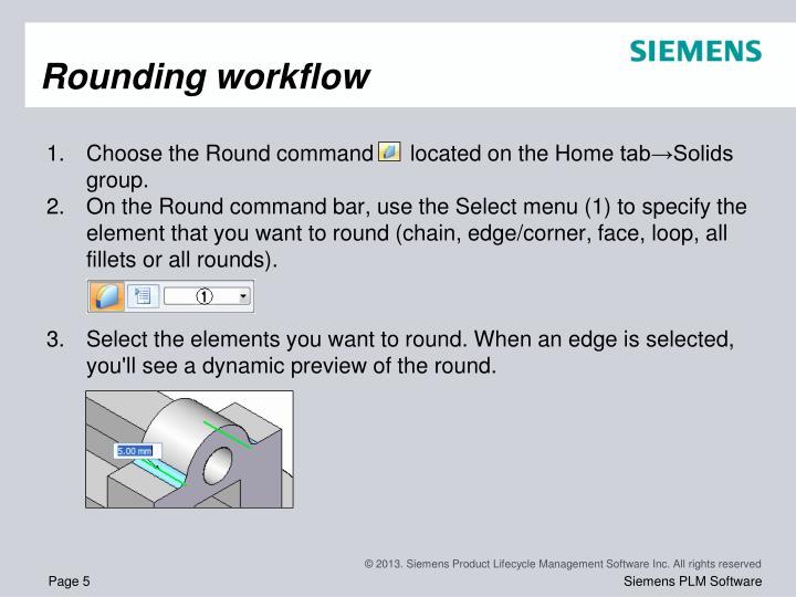 Rounding workflow