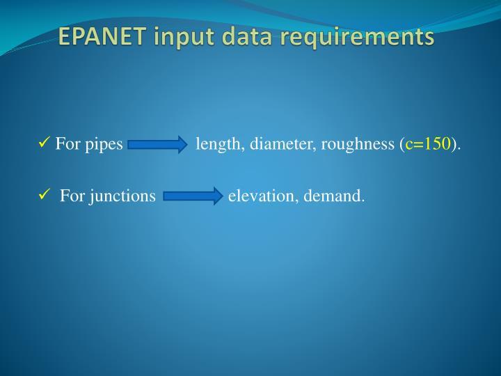 EPANET input data requirements