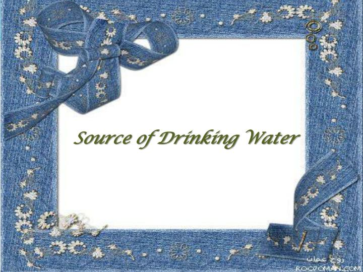 Source of Drinking Water