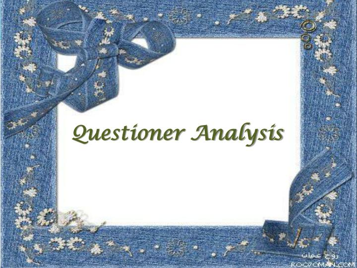 Questioner Analysis