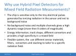 why use hybrid pixel detectors for mixed field radiation measurements