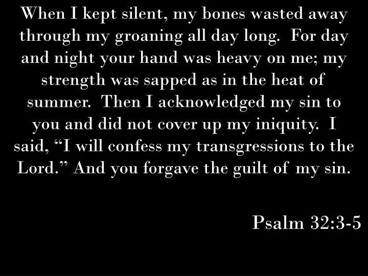 Psalm 32:3-5