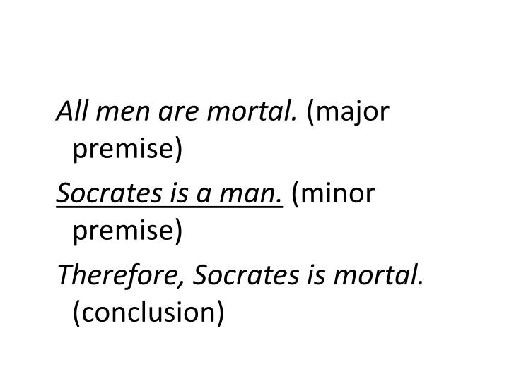 All men are mortal.