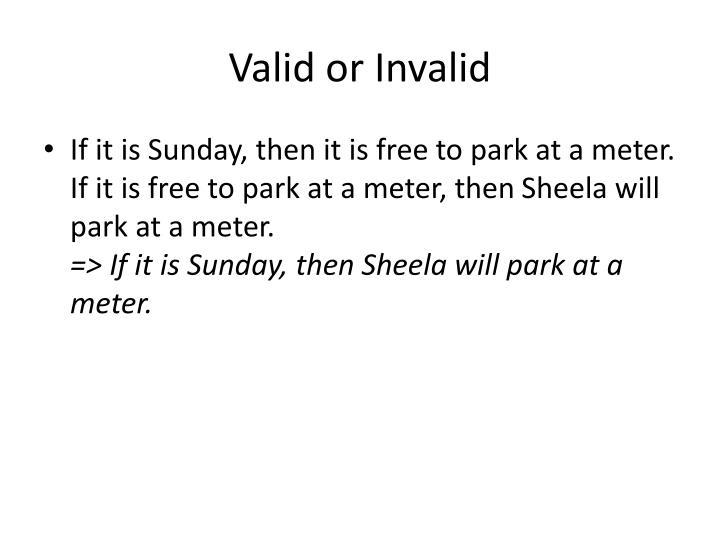 Valid or Invalid