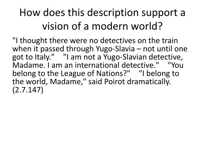 How does this description support a vision of a modern world?