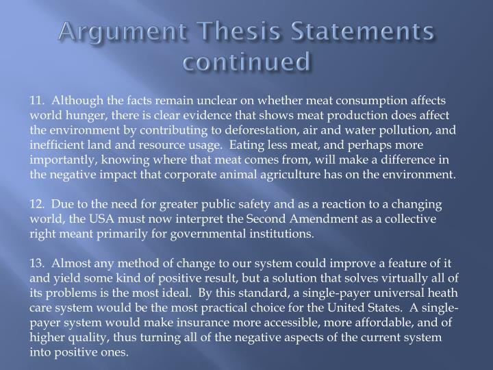 Argument Thesis Statements continued