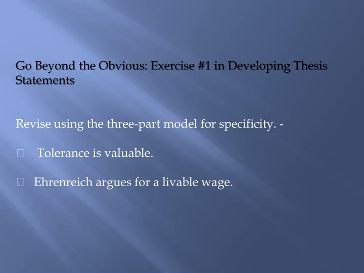 Go Beyond the Obvious: Exercise #1 in Developing Thesis Statements
