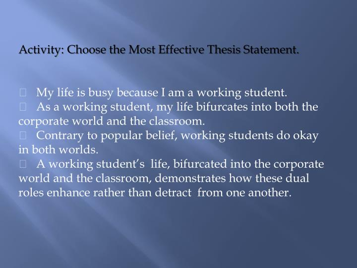 Activity: Choose the Most Effective Thesis Statement.
