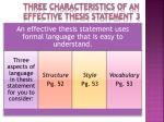 three characteristics of an effective thesis statement 3