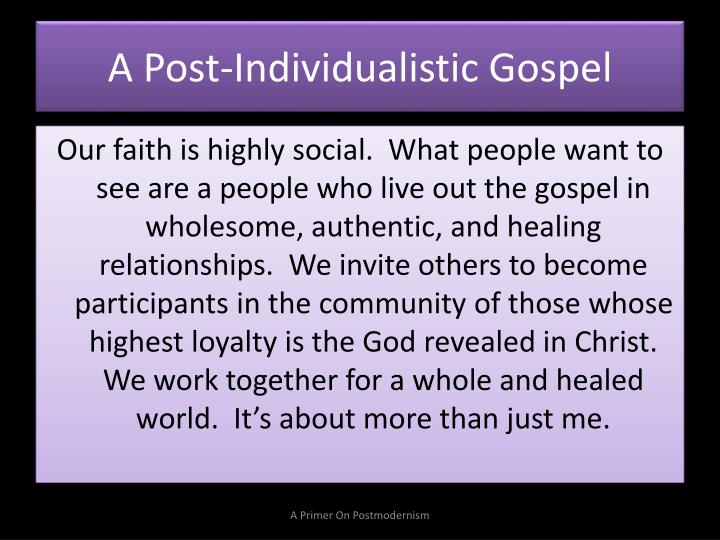 A Post-Individualistic Gospel