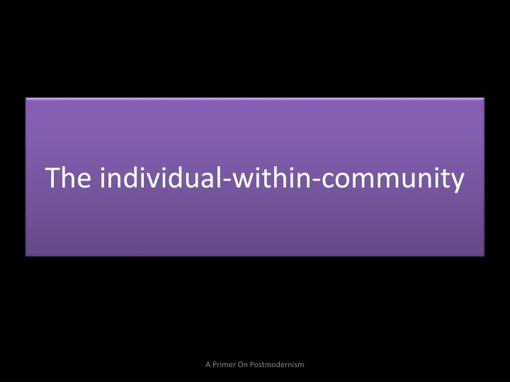 The individual-within-community