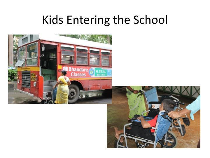 Kids Entering the School