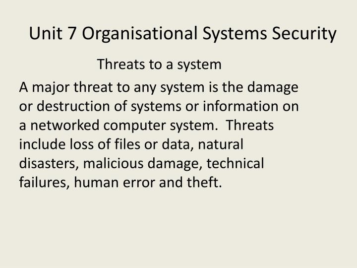 Unit 7 organisational systems security1