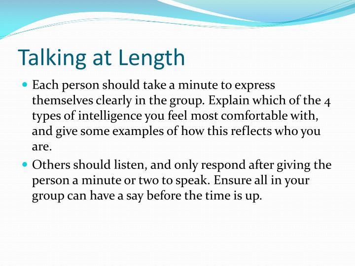 Talking at Length