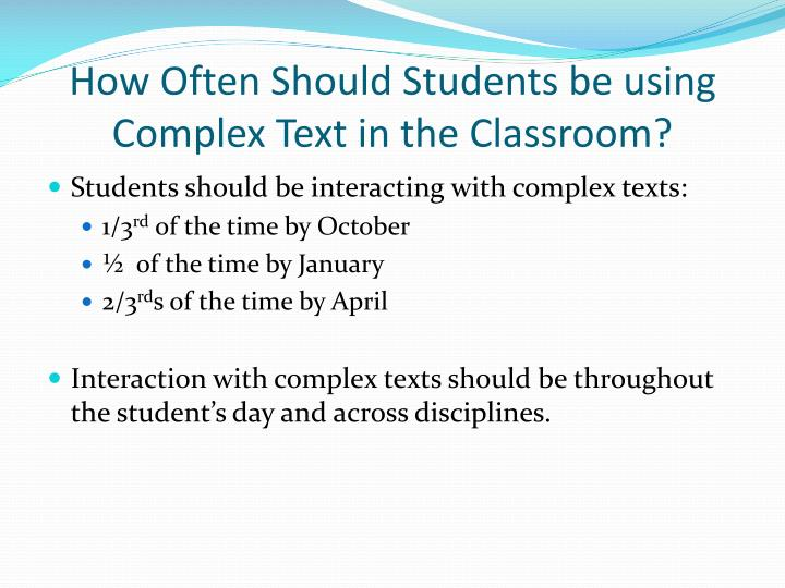 How Often Should Students be using Complex Text in the Classroom?