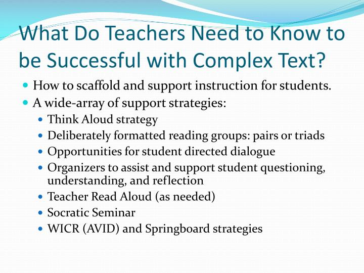 What Do Teachers Need to Know to be Successful with Complex Text?