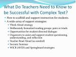 what do teachers need to know to be successful with complex text