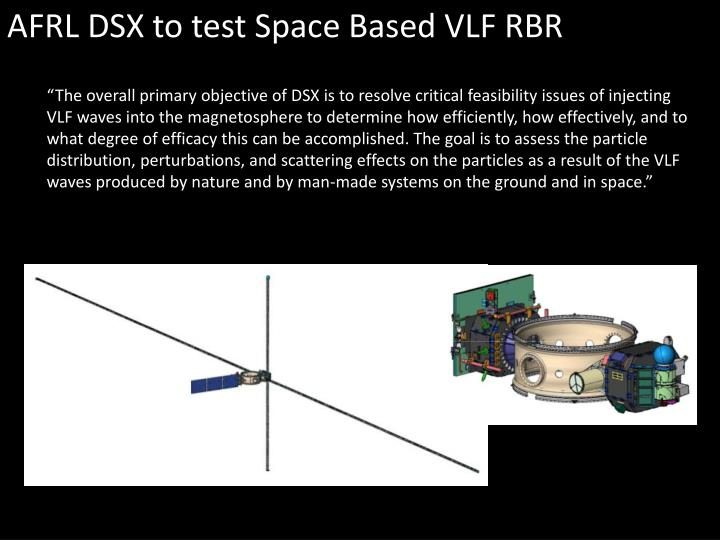 AFRL DSX to test Space Based VLF RBR