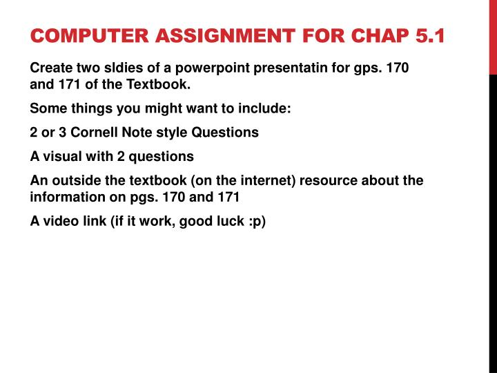 Computer Assignment for Chap 5.1