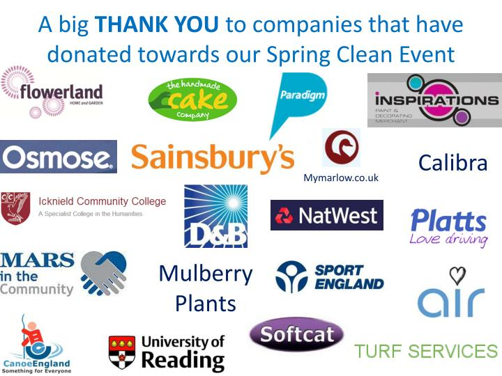 A big thank you to companies that have donated towards our spring clean event
