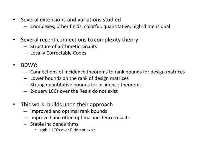 Several extensions and variations studied