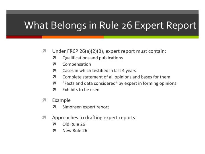 What Belongs in Rule 26 Expert Report