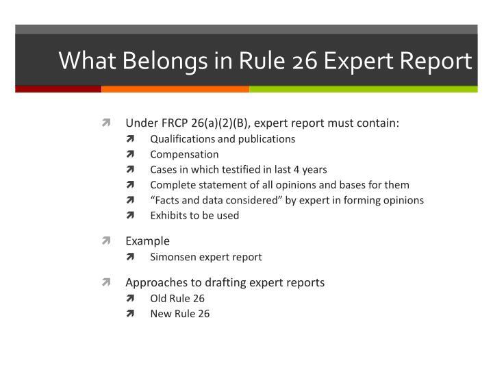 What Belongs in Rule 26 Expert Report