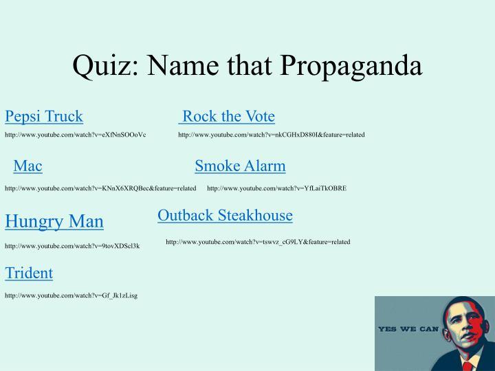 Quiz: Name that Propaganda