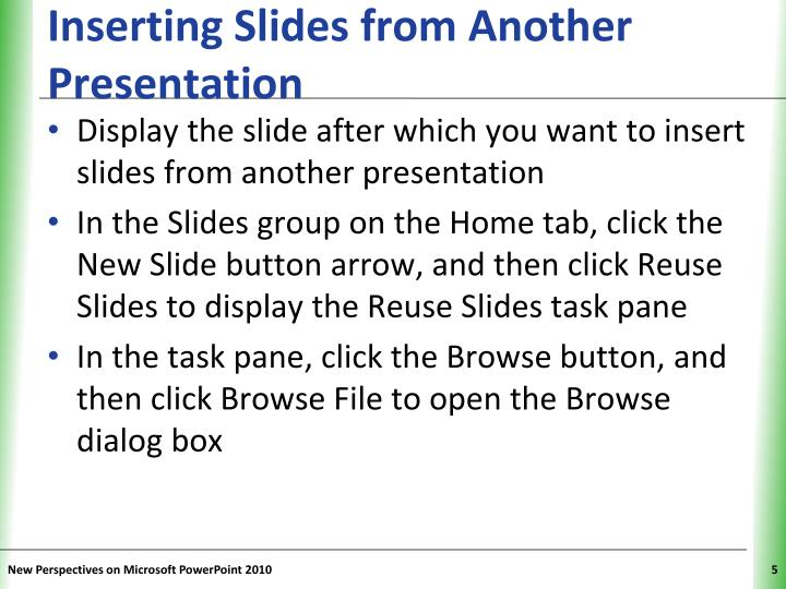 Inserting Slides from Another Presentation