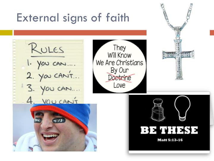 External signs of faith