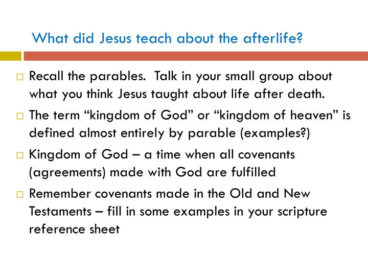 What did Jesus teach about the afterlife?