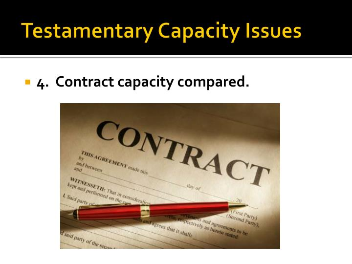 Testamentary Capacity Issues