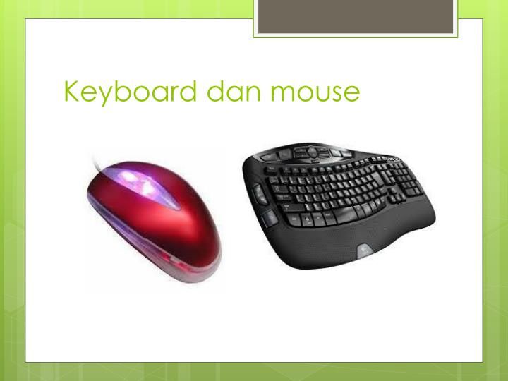 Keyboard dan mouse