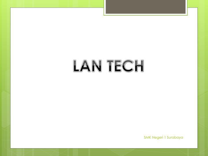 LAN TECH