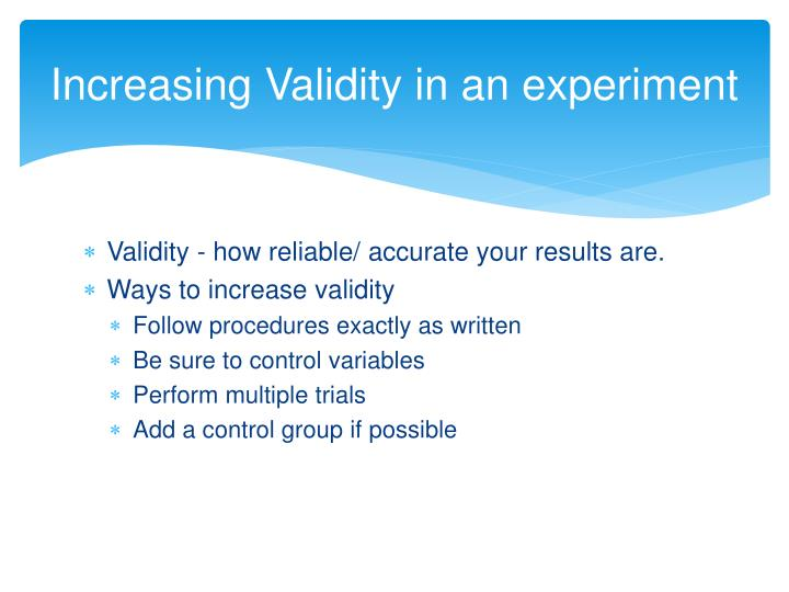 Increasing Validity in an experiment