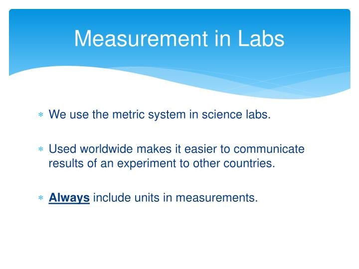 Measurement in Labs